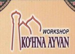 Ko'hna Ayvan Workshop